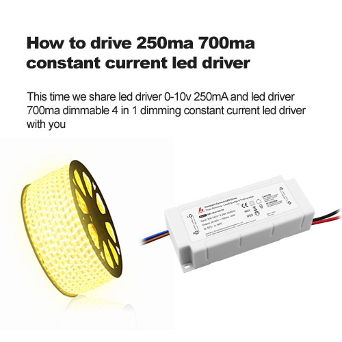 0-10v dimming show- How to drive 250ma 700ma constant current led driver